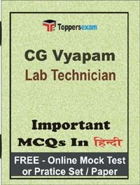 CG Vyapam Lab Technician 2019 Multiple Choice Questions with